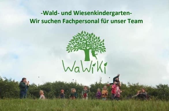 Waldkindergarten WaWiKi sucht Fachpersonal